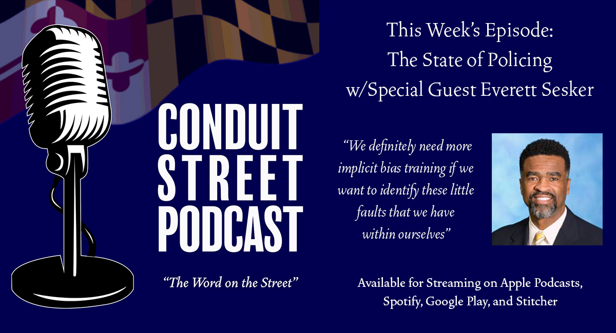 Conduit Street Podcast: The State of Policing