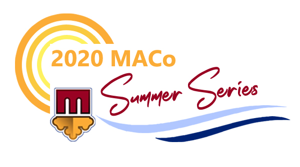 Missed MACo Summer Series? Get the Recordings!