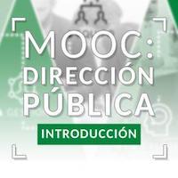 [MOOC] Dirección Pública: Introducción