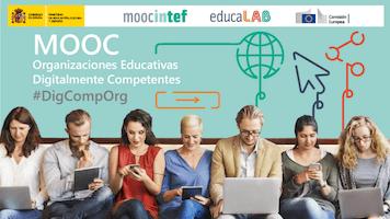 #DigCompOrg, el MOOC para organizaciones educativas que quieren ser digitalmente competentes