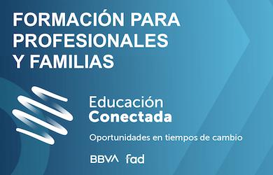 Educación Conectada: Formación para Profesionales y Familias