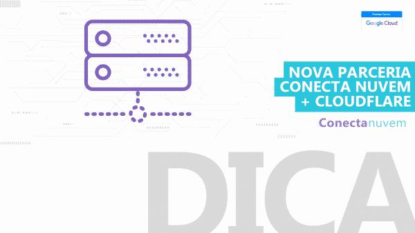 parceria-conecta-cloudflare
