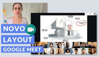 Novo Grid/Layout do Google Meet