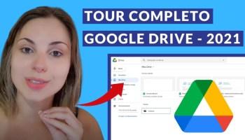 Tour completo pelo Google Drive 2021 - Descubra como criar documentos, pastas e compartilhar arquivos. É muito fácil!