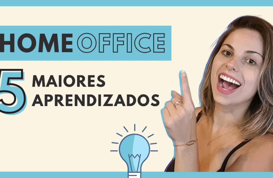 Aprendizados Home Office