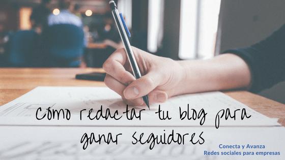 redactar-un-blog-ganar-seguidores-conectayavanza
