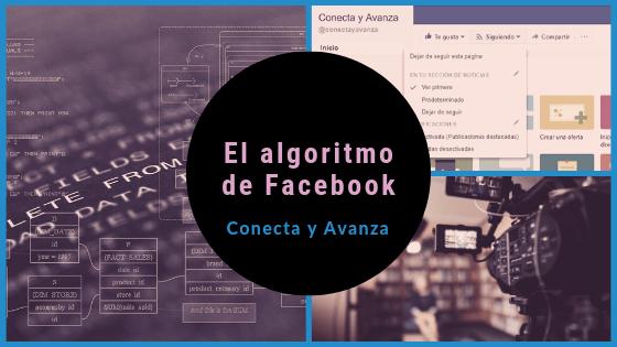 algoritmo de facebook - conecta y avanza