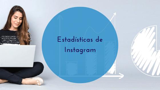 estadisticas de instagram - conecta y avanza