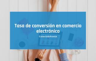 tasa de conversion - conecta y avanza