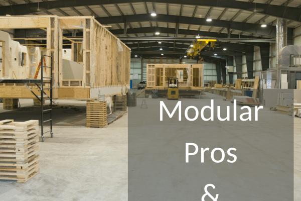 Modular Pros & Cons