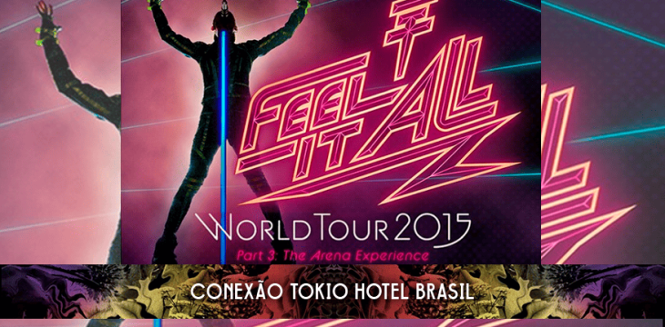 Tokio Hotel anuncia datas da Feel It All World Tour 2015 Part 3