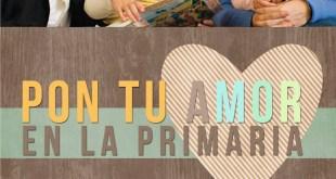 Pon tu amor en la Primaria mediante el Apoyo a la Familia