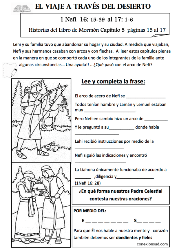 Nefi rompe el arco - 1 nefi 16 - Guía del Espiritu Santo - Conexión SUD - El Espíritu Santo habla con una voz suave y apacible
