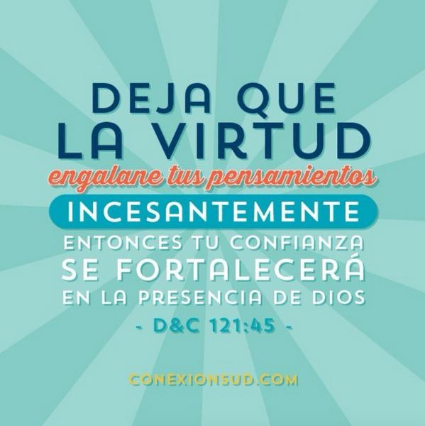 Deja que la virtud engalane tus pensamientos. Cómo controlan sus malos pensamientos? Con que cosas virtuosas engalan sus #pensamientos? #VenSiguemeSeptiembre