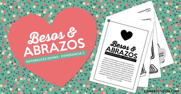 Besos y Abrazos - Conexion SUD