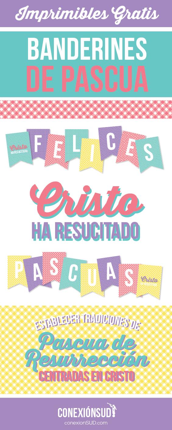Establecer tradiciones de Pascua de Resurrección centradas en Cristo - Banderines gratis - Conexion SUD