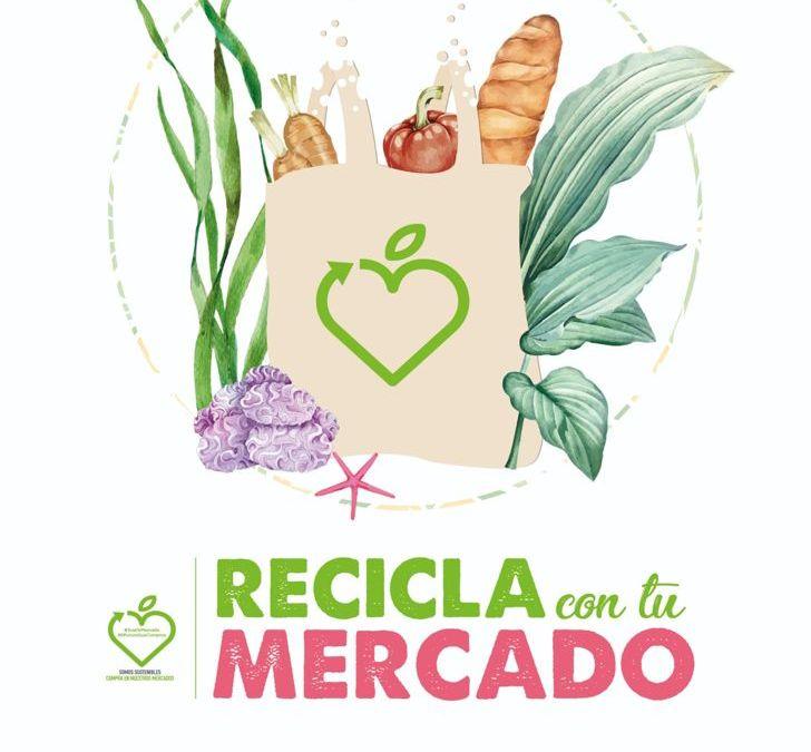 """Mercados adheridos a Confemercats lanzan la campaña """"recicla amb el teu mercat"""""""