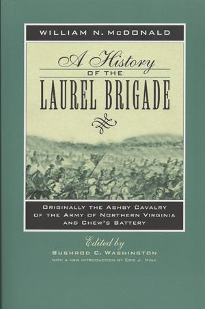 A History...Laurel Brigade