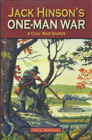 Jack Hinson's One Man War