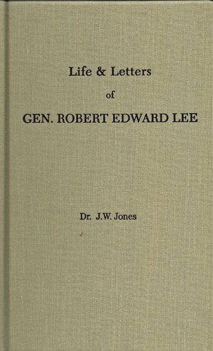 Life & Letters of Gen. Robert E. Lee