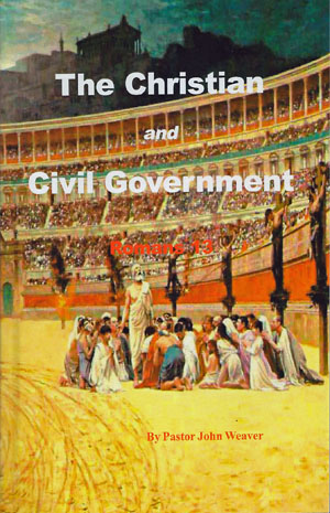 The Christian & Civil Government