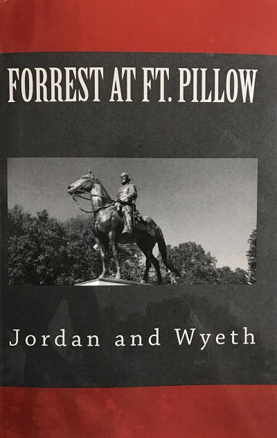 nathan bedford forrest. fort pillow massacre