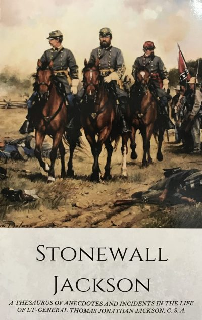 "Thomas Jonathan Jackson ""Stonwall"""