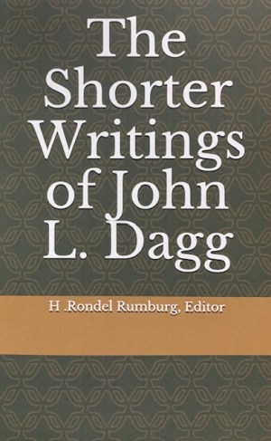 the shorter writings of john j. dagg