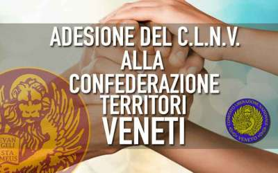 Adesione del Comitato Liberazione Nazionale Veneto (C.L.N.V) alla Confederazione Territori veneti