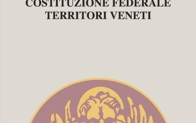 Sono ONLINE le nuove Costituzioni della Confederazione dei Territori Veneti.