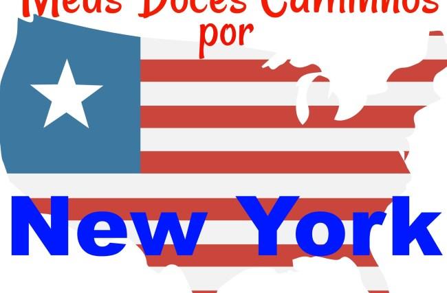 Doces Caminhos que Trilhei em Nova Iorque !