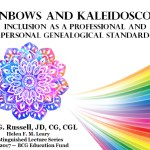 Rainbows and Kaleidoscopes: Inclusion as a  Genealogical Standard