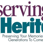 Preserving Your Heritage – Booth #417