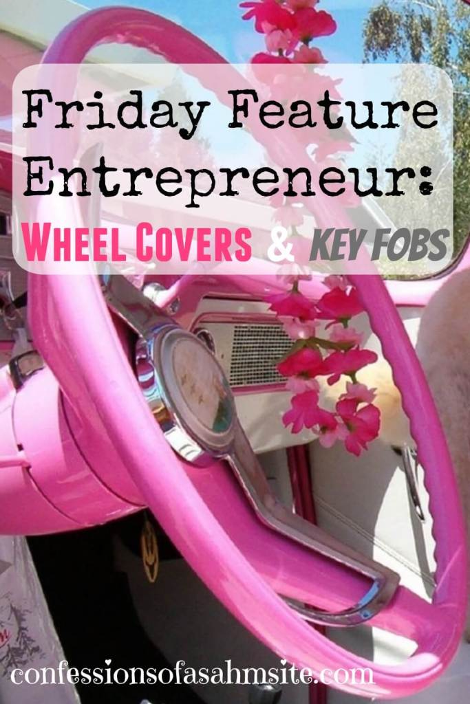 Feature Friday- Don't get burned with Wheel Covers. Read to learn what the hot Summer heat and a steering wheel come together for this entrepreneur. Read how this great idea she had one Summer day became a way to make some income for her household. Wish I could've thought about that.