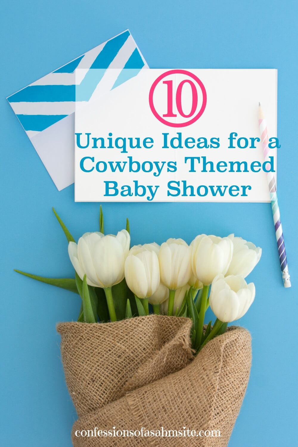 10 Unique Ideas for a Cowboys Themed Baby Shower