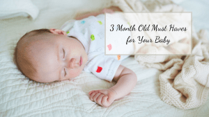 Are you trying to determine what you really need for your 3 month old? Check out these 3 month old must haves for your baby.