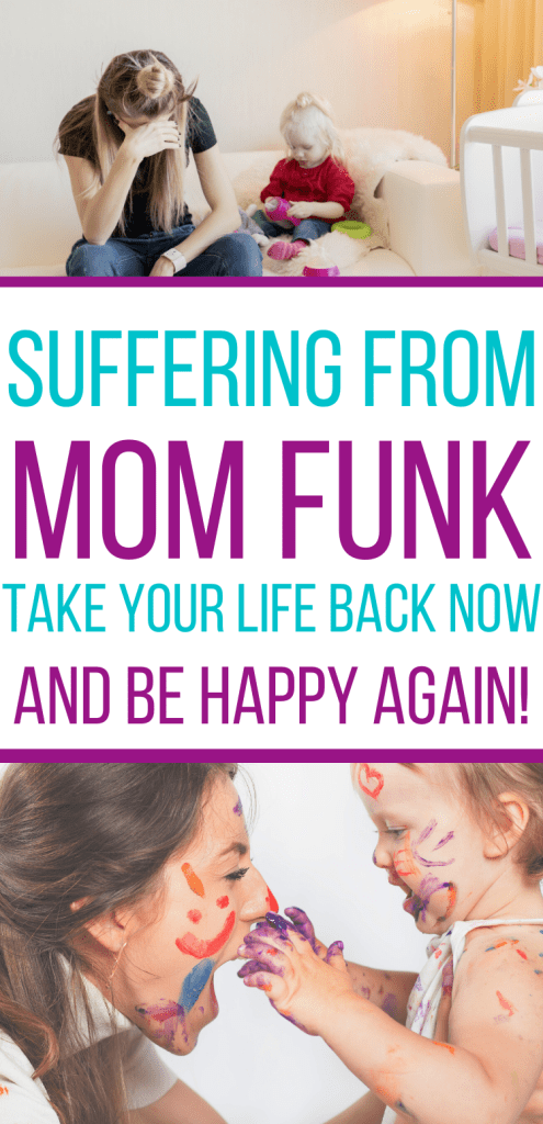 Do you find yourself just going through the motions of motherhood and losing the joy of life? Maybe you are suffering from mom funk! Try these tips to help get out of it!