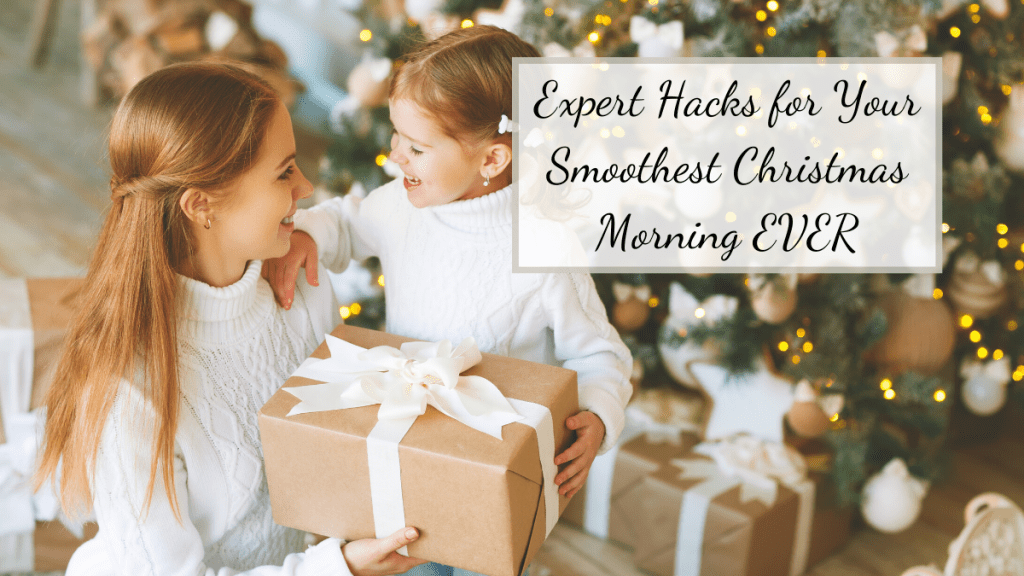 Are you all ready for Christmas Morning? It can sometimes be stressful, but with these great tips and tricks, any Christmas Morning can run smoother.