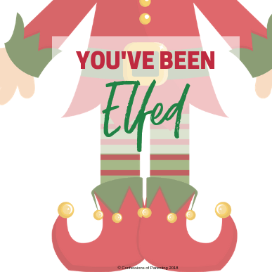 image regarding You've Been Elfed Free Printable referred to as Youve Been Elfed No cost Printable - Confessions of Parenting
