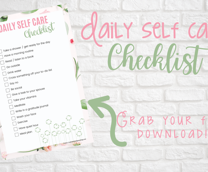Feeling overwhelmed with the daily duties of being a mom? Add some needed self care into your routine with this daily self care checklist for moms!