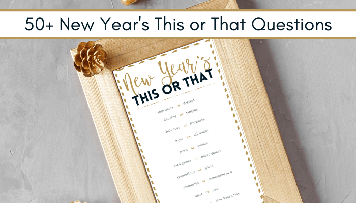 Feature New Year's This or That Questions in frame