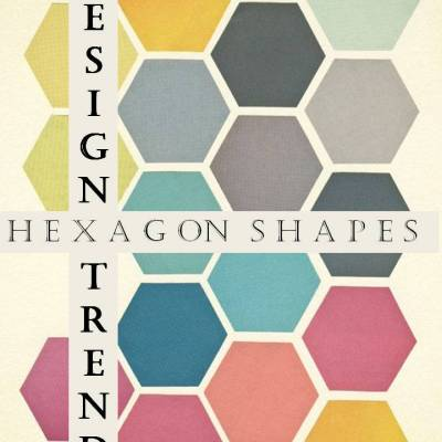 Trend Watch:  Hexagon Shapes
