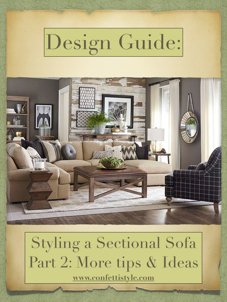 Design Chat: Styling Super Sized Sectional Sofas | ConfettiStyle