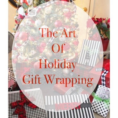 The Art of Holiday Gift Wrapping