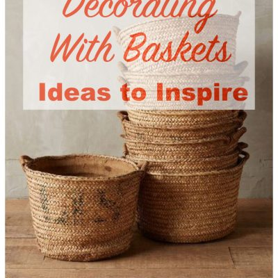 Budget Decorating:  Basket Decor