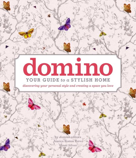 Domino Your Guide To a Stylish Home--Design Book