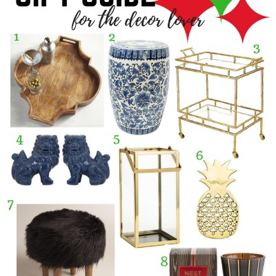 Holiday Gift Guide–For The Decor Lover