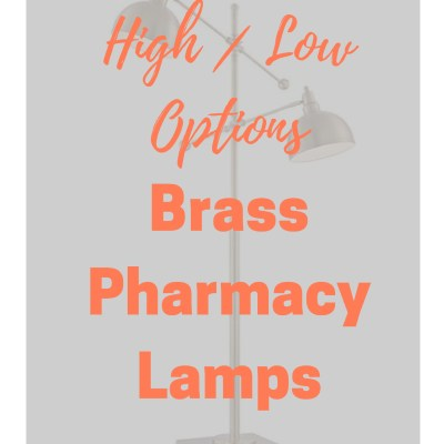 High/Low Options:  Brass Pharmacy Lamps