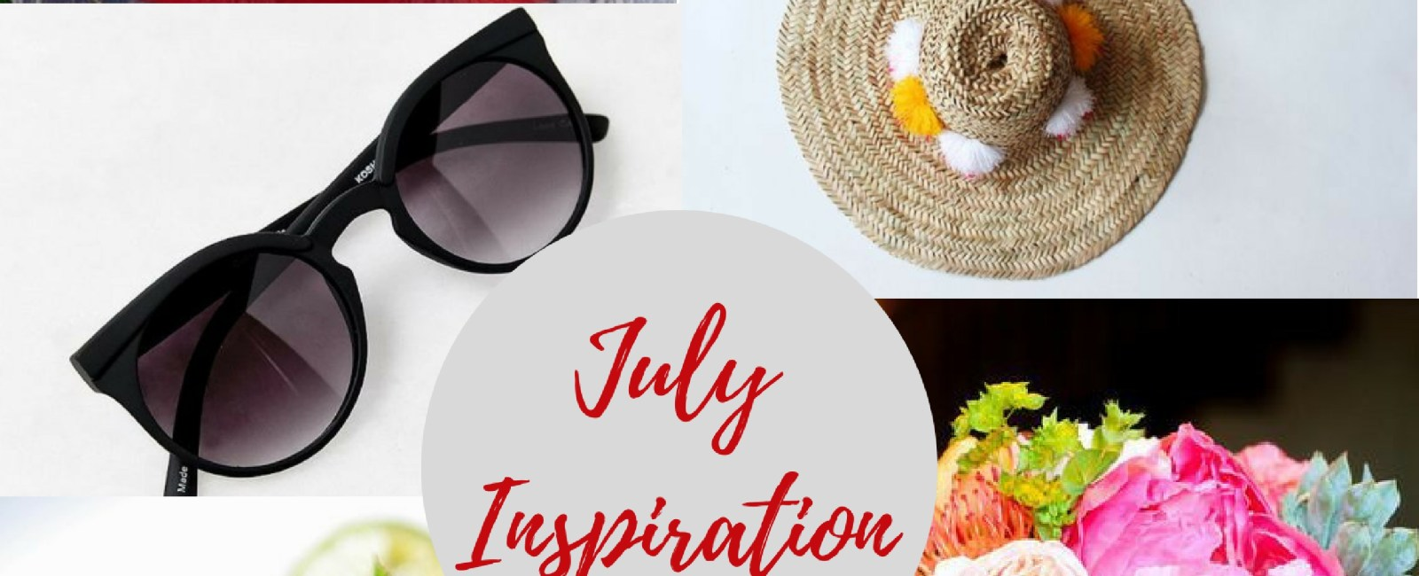 Inspiration Notebook | July 2017–Summertime