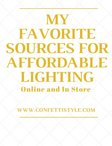 My Favorite Sources for Affordable Lighting by ConfettiStyle